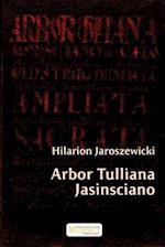 Arbor Tulliana Jasinsciano