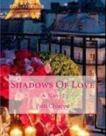 Shadows of Love af Patti Chiappa
