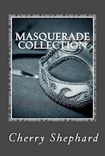 Masquerade Collection