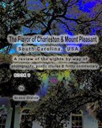The Flavor of Charleston & Mount Pleasant South Carolina, USA