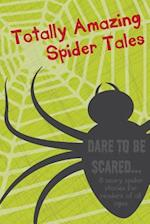Totally Amazing Spider Tales af S. W. Best, Lee Richards