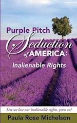 The Purple Pitch Seduction of America af Paula Rose Michelson, Mrs Paula Rose Michelson