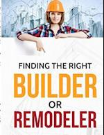 Finding the Right Contractor or Remodeler af David Powers, Dr David Powers