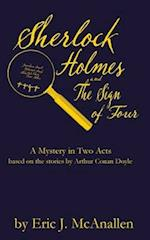 Sherlock Holmes and the Sign of Four af Eric J. McAnallen