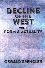 Decline of the West, Vol 1