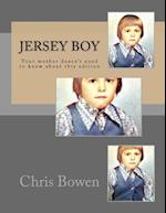 Jersey Boy af Chris Bowen, MR Chris Bowen