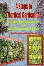 4 Steps to Vertical Gardening