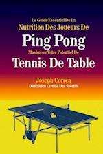 Le Guide Essentiel de La Nutrition Des Joueurs de Ping Pong