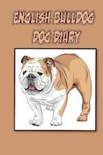 English Bulldog Dog Diary (Dog Diaries)