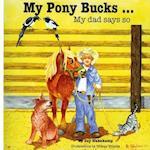 My Pony Bucks...