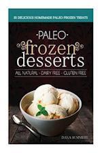 Paleo Frozen Desserts af Dana Summers