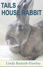 Tails of a House Rabbit