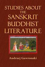 Studies about the Sanskrit Buddhist Literature af Andrzej Gawronski