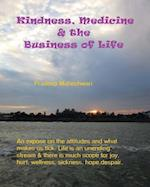 Kindness, Medicine & the Business of Life af MR Pradeep Maheshwari