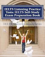Ielts Listening Practice Tests - Ielts Self-Study Exam Preparation Book af Ielts Success Associates