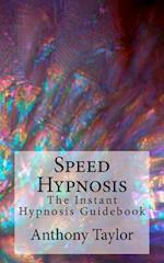Speed Hypnosis af Anthony Taylor