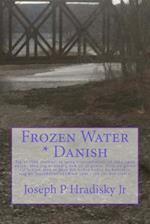 Frozen Water * Danish