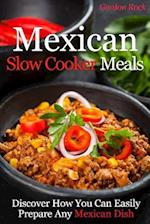 Mexican Slow Cooker Meals