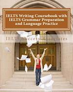Ielts Writing Coursebook with Ielts Grammar Preparation and Language Practice af Ielts Success Associates