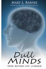 Dull Minds