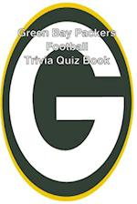 Green Bay Packers Football Trivia Quiz Book