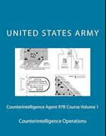 Counterintelligence Agent 97b Course Volume 1