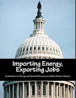 Importing Energy, Exporting Jobs