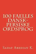 100 Faelles Dansk-Persiske Ordsprog