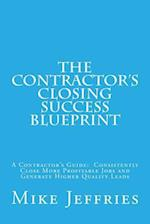 The Contractor's Closing Success Blueprint af Mike Jeffries