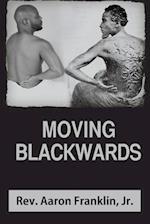 Moving Blackwards