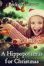 A Hippopotamus for Christmas