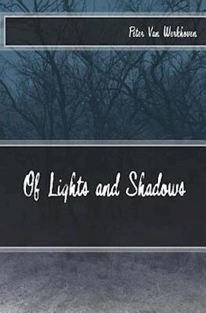 Of Lights and Shadows