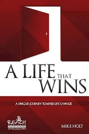A Life That Wins