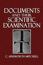 Documents and Their Scientific Examination af C. Ainsworth Mitchell