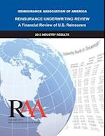 Reinsurance Underwriting Review - A Financial Review of U.S. Reinsurers