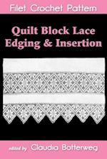 Quilt Block Lace Edging & Insertion Filet Crochet Pattern