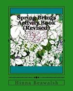 Spring Brings Activity Book (Revised)