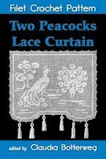 Two Peacocks Lace Curtain Filet Crochet Pattern