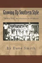 Growing Up Southern Style