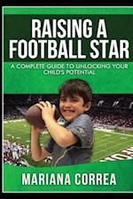Raising a Football Star