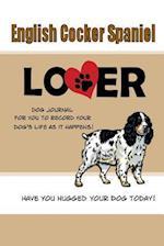 English Cocker Spaniel Lover Dog Journal