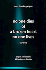 No One Dies of a Broken Heart(no One Lives) af Nuta Istrate Gangan