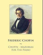 Chopin - Mazurkas for the Piano