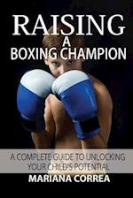 Raising a Boxing Champion
