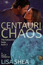Centauri Chaos - The Collective Saga a Sci-Fi Romance