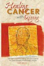 Healing Cancer with Qigong