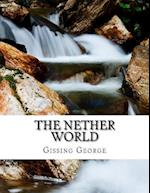The Nether World af Gissing George