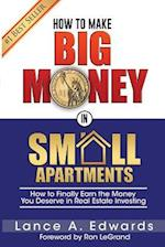 How to Make Big Money in Small Apartments af Lance Edwards