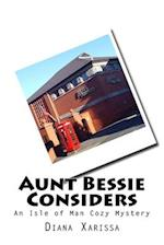 Aunt Bessie Considers af Diana Xarissa