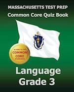 Massachusetts Test Prep Common Core Quiz Book Language Grade 3